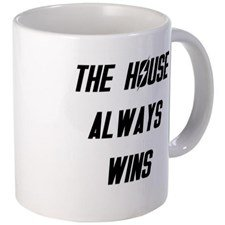 the-house-always-wins