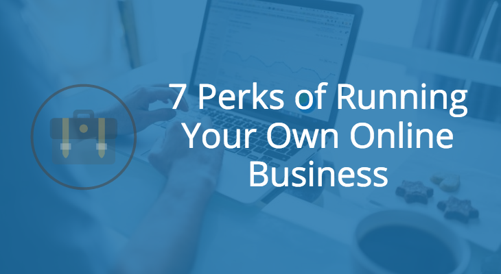perks-of-running-your-own-online-business