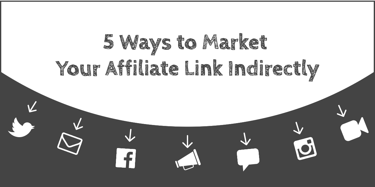 5-ways-to-market-your-affiliate-links