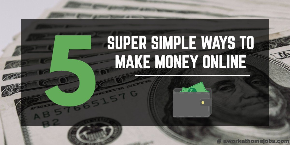 super-simple-ways-to-make-money-online