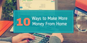ways-to-make-more-money-from-home