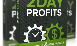 Can 2 Day Profits Really Make You Money In 48 Hours?