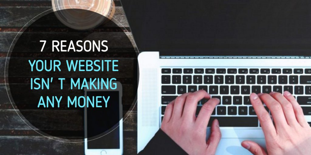 reason-your-website-isn't-making-any-money