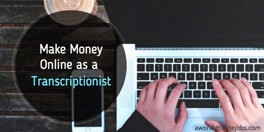 make-money-online-transcriptionist